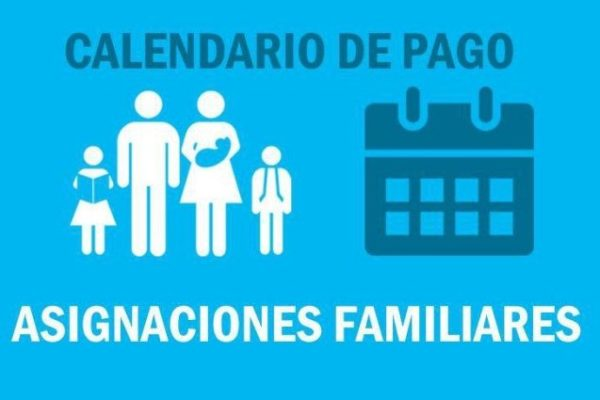 asignaciones-familiares-calendario-de-pago-fecha-pago-cobro-600x400